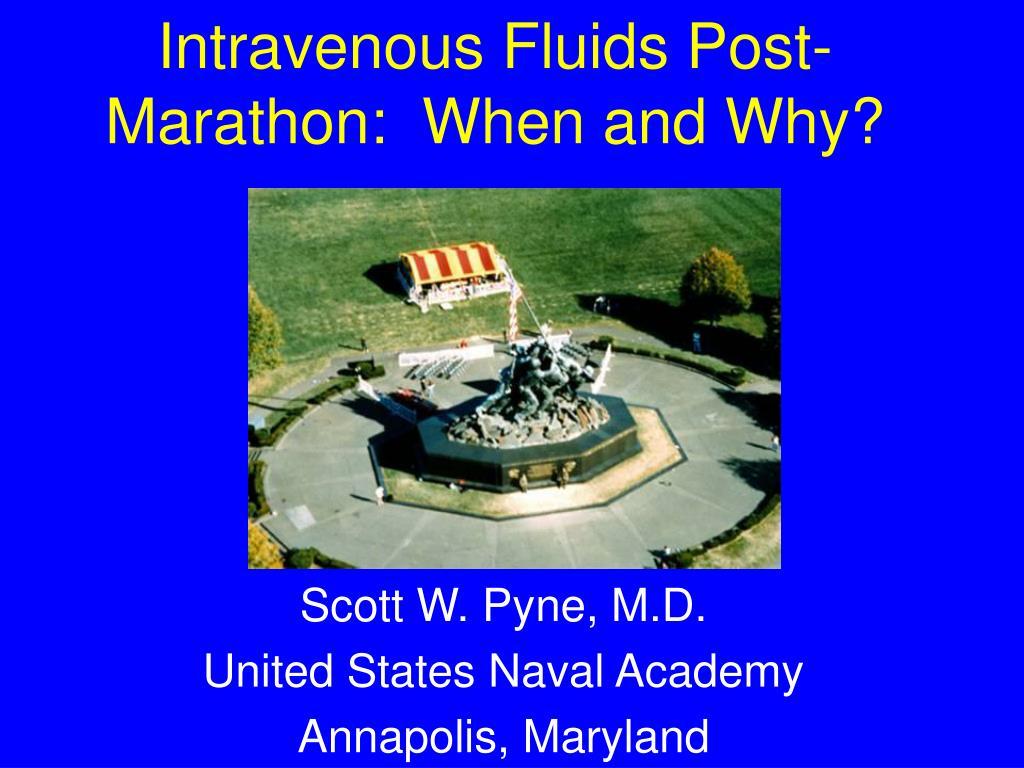 intravenous fluids post marathon when and why l.