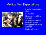medical tent expectations