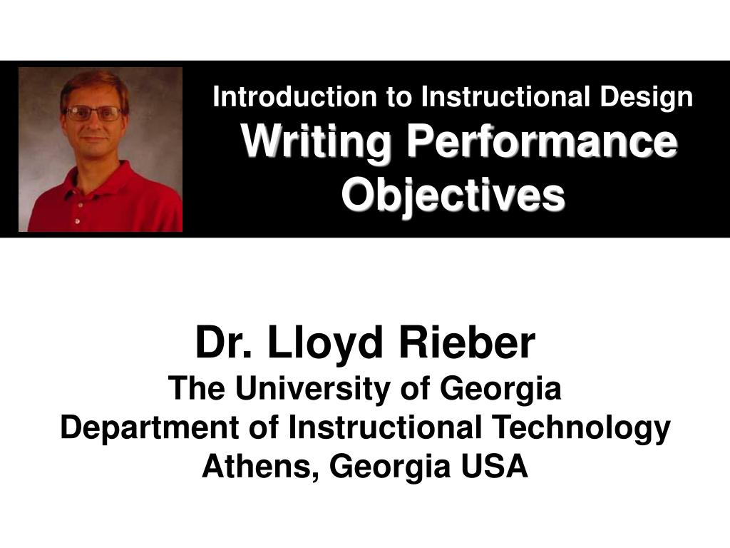 introduction to instructional design writing performance objectives l.