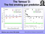 the famous d the first smoking gun prediction