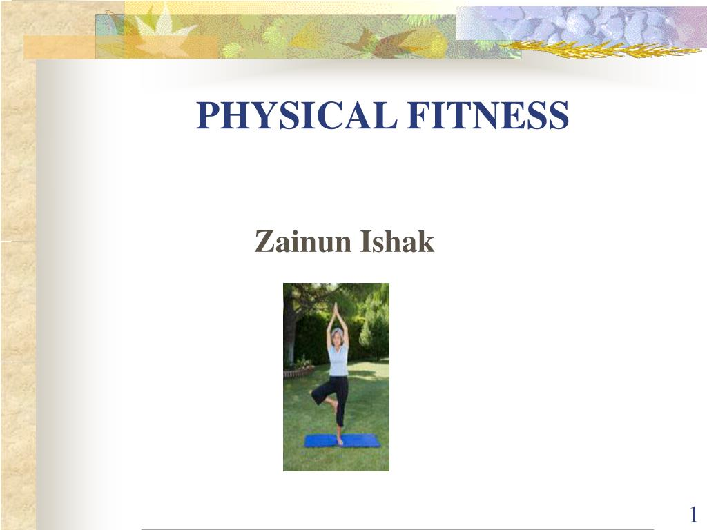 physical fitness l.