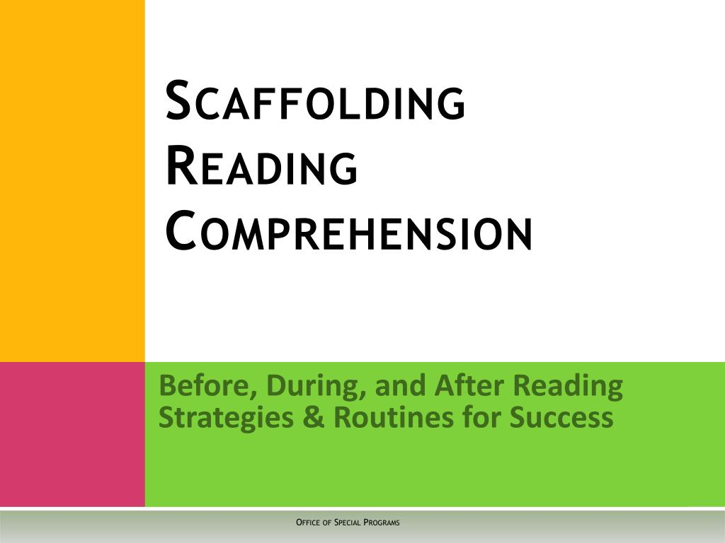 scaffolding reading comprehension l.