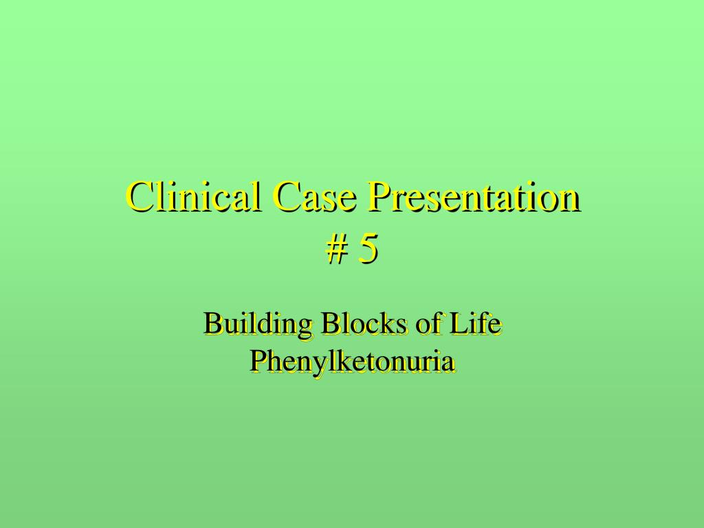 clinical case presentation 5 l.