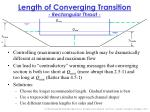 length of converging transition rectangular throat