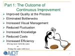 part 1 the outcome of continuous improvement