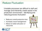 reduce fluctuation