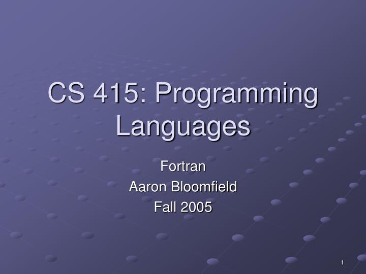cs 415 programming languages n.