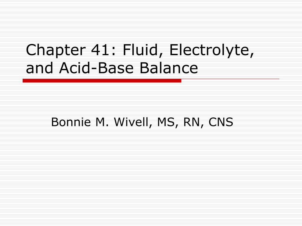 chapter 41 fluid electrolyte and acid base balance l.