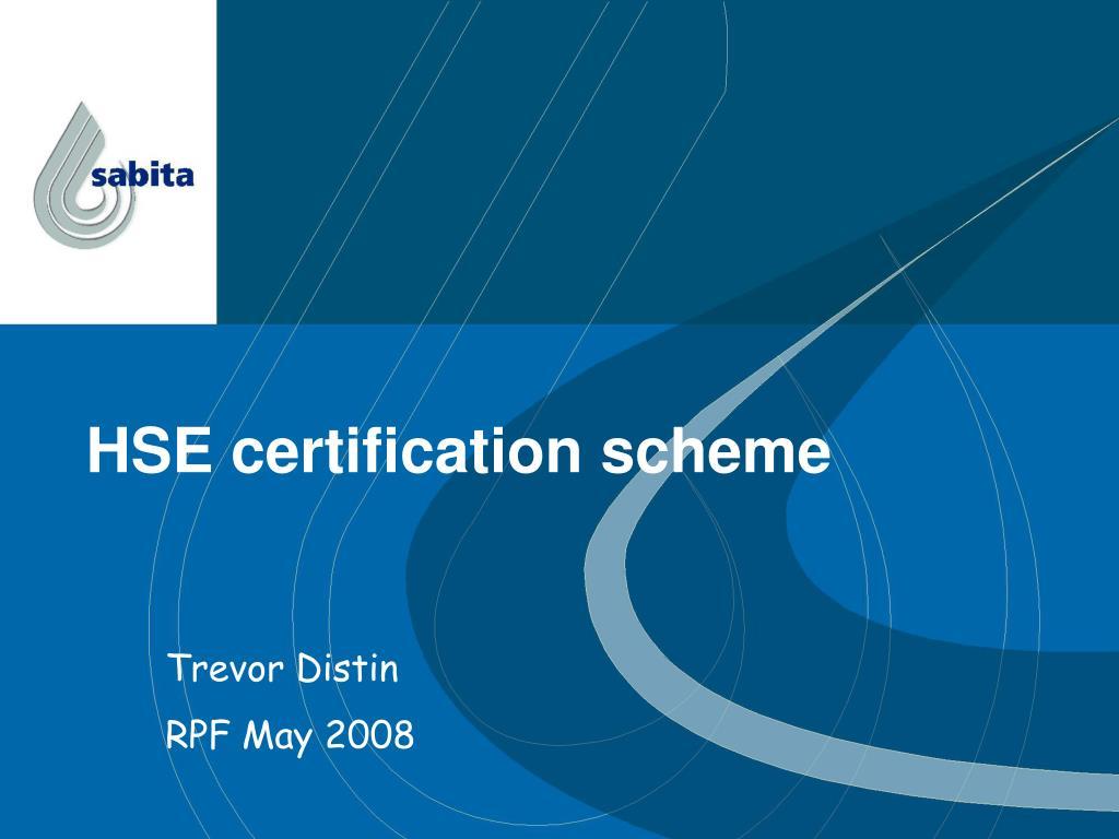 hse certification scheme l.