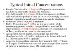 typical initial concentrations