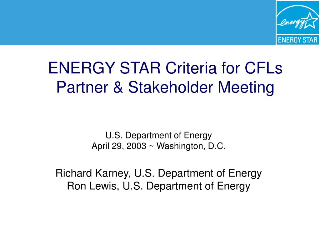 energy star criteria for cfls partner stakeholder meeting l.