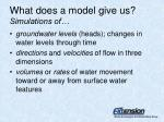what does a model give us simulations of