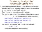 terminating the algorithm returning an optimal flow