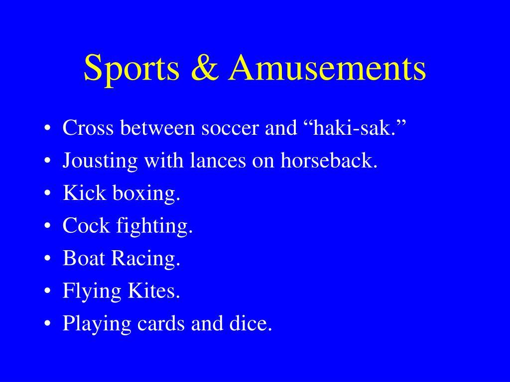 Sports & Amusements