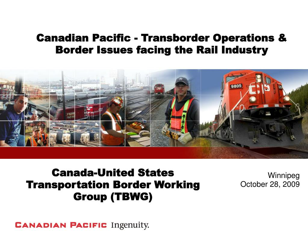 canadian pacific transborder operations border issues facing the rail industry l.