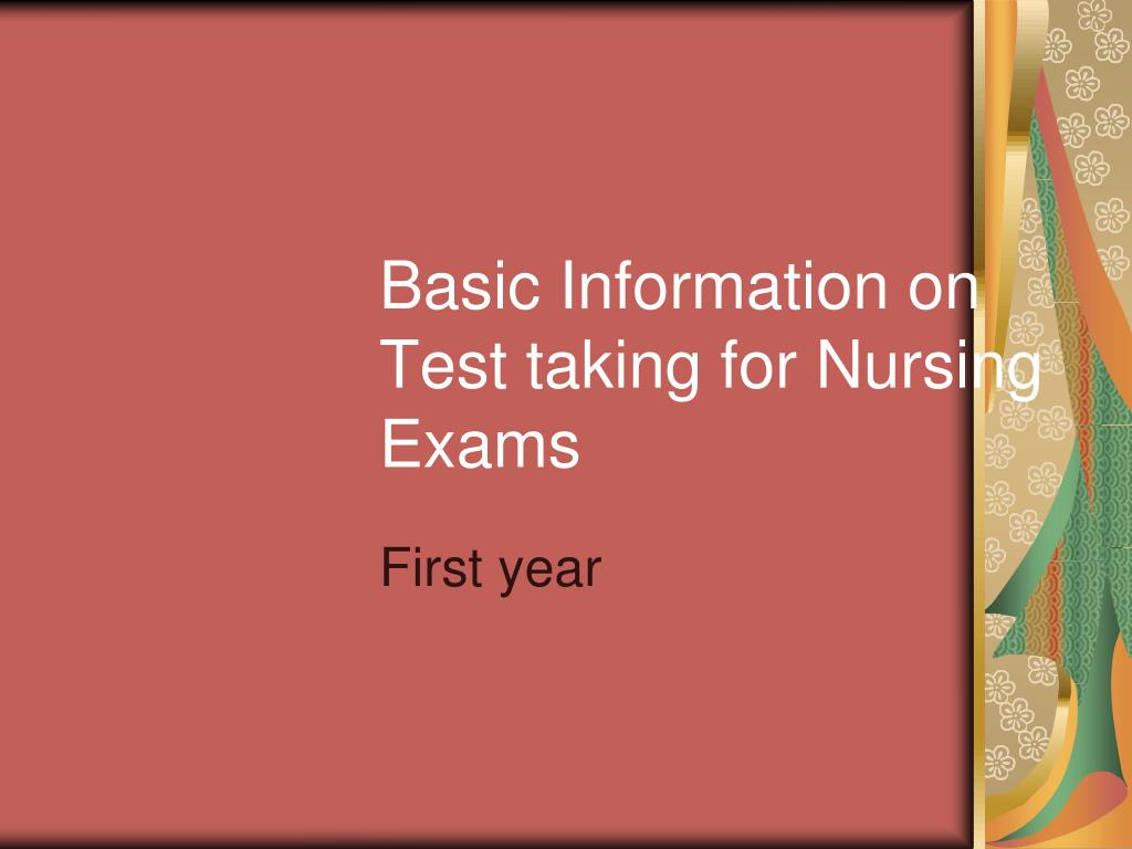 basic information on test taking for nursing exams l.