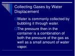 collecting gases by water displacement