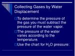 collecting gases by water displacement49