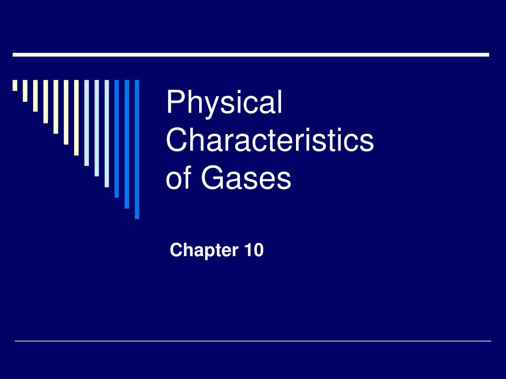 physical characteristics of gases l.
