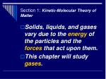 section 1 kinetic molecular theory of matter4