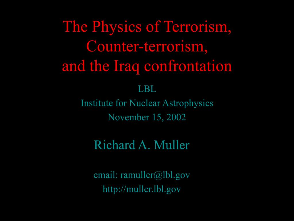 the physics of terrorism counter terrorism and the iraq confrontation l.