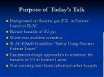 purpose of today s talk