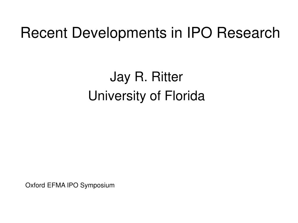 recent developments in ipo research l.