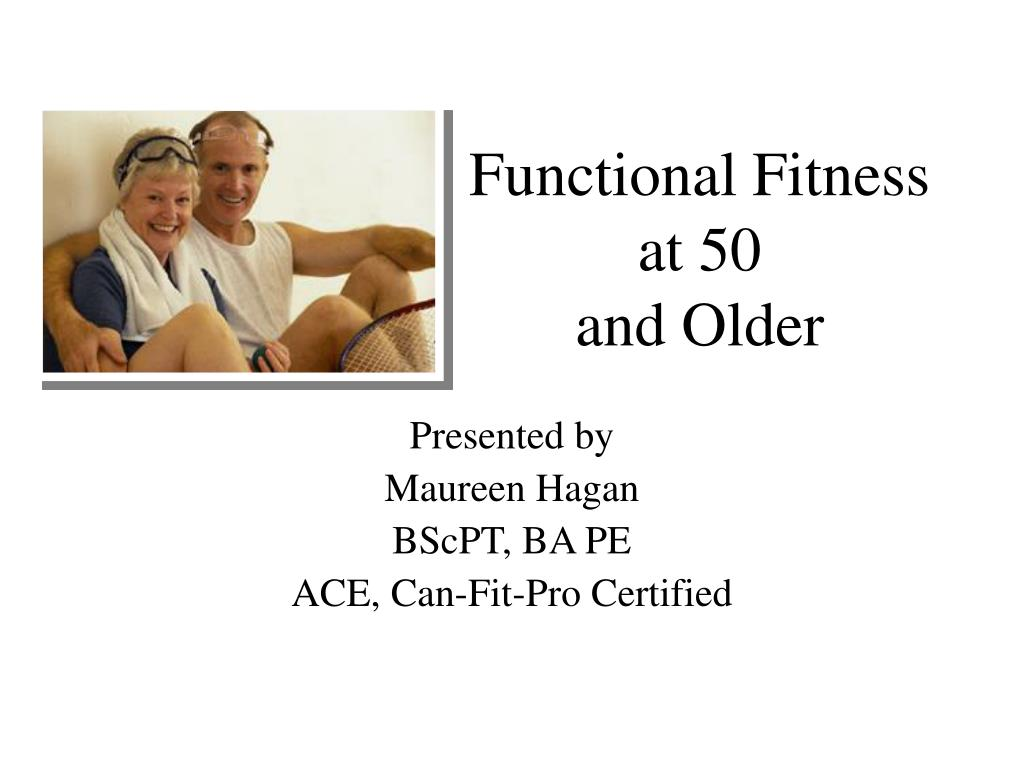 functional fitness at 50 and older l.