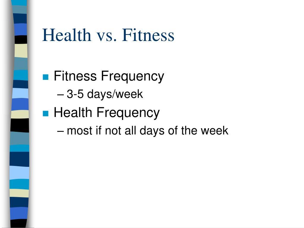Health vs. Fitness