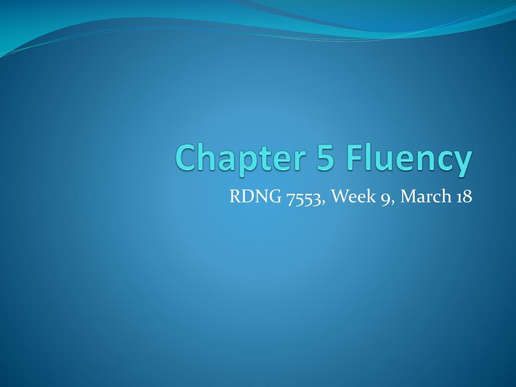 chapter 5 fluency l.
