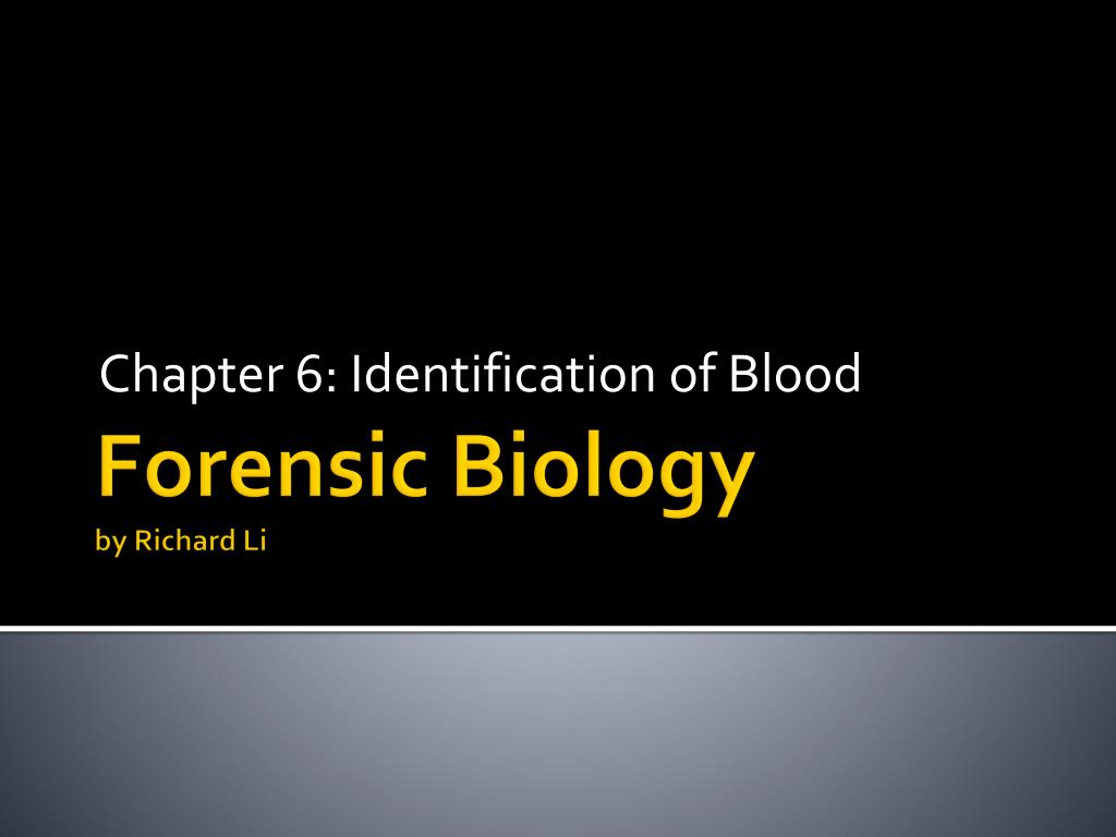 chapter 6 identification of blood l.