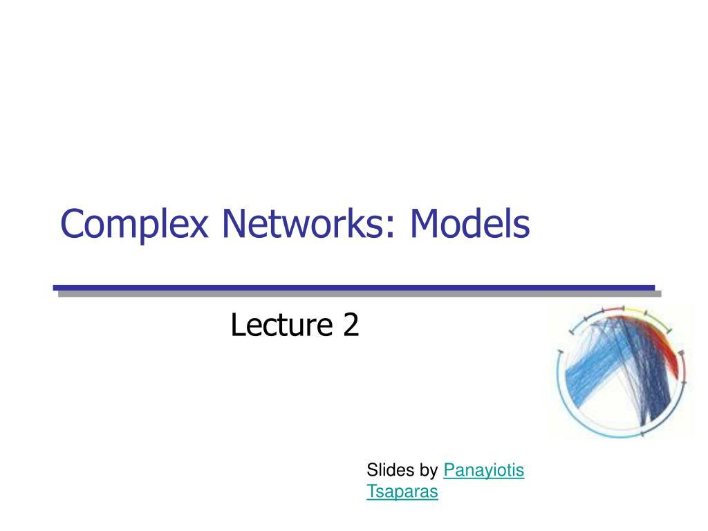 complex networks models l.