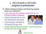 4 recognise record progress achievement