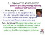 summative assessment evidence of learning journey including additional soft outcomes