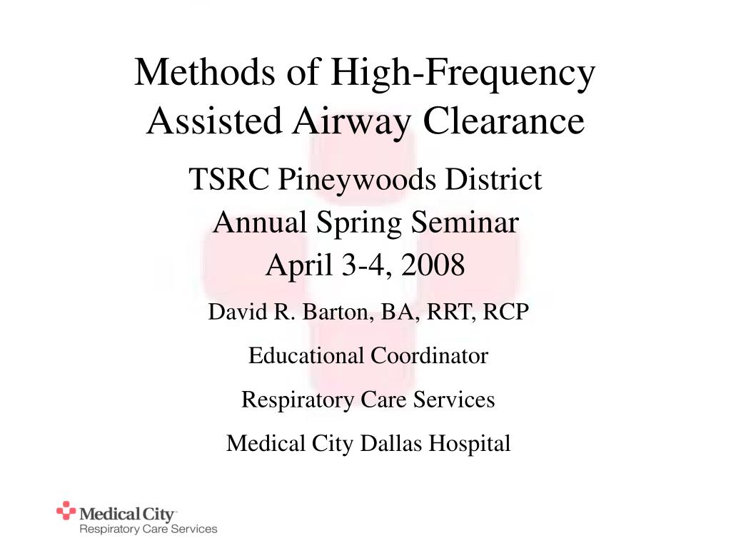methods of high frequency assisted airway clearance l.