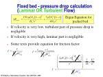 fixed bed pressure drop calculation laminar or turbulent flow
