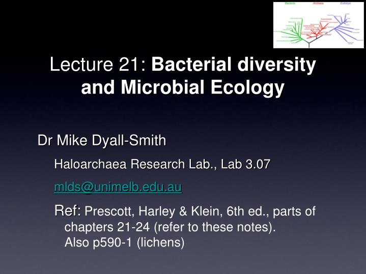 lecture 21 bacterial diversity and microbial ecology n.