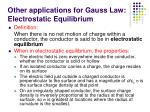 other applications for gauss law electrostatic equilibrium