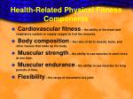 health related physical fitness components