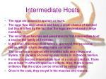 intermediate hosts