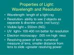 properties of light wavelength and resolution