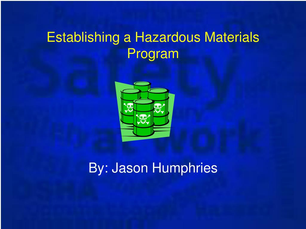 establishing a hazardous materials program l.