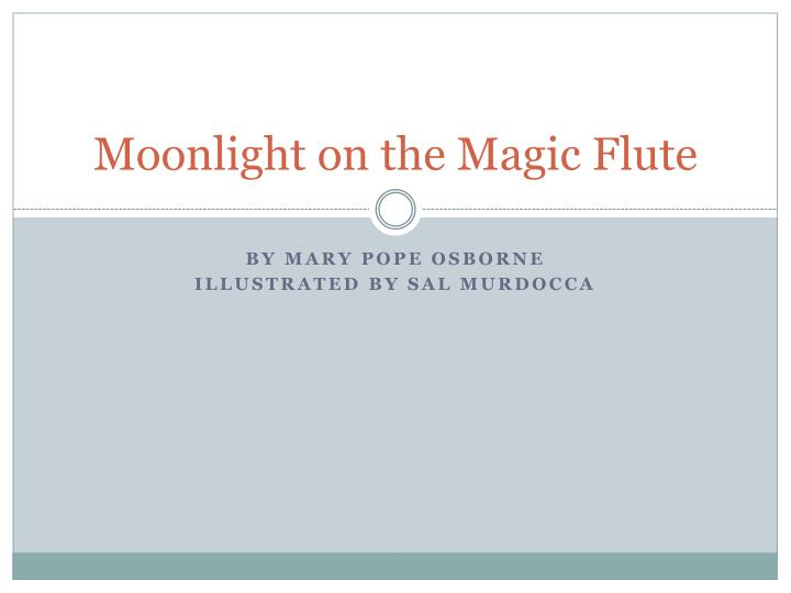moonlight on the magic flute n.