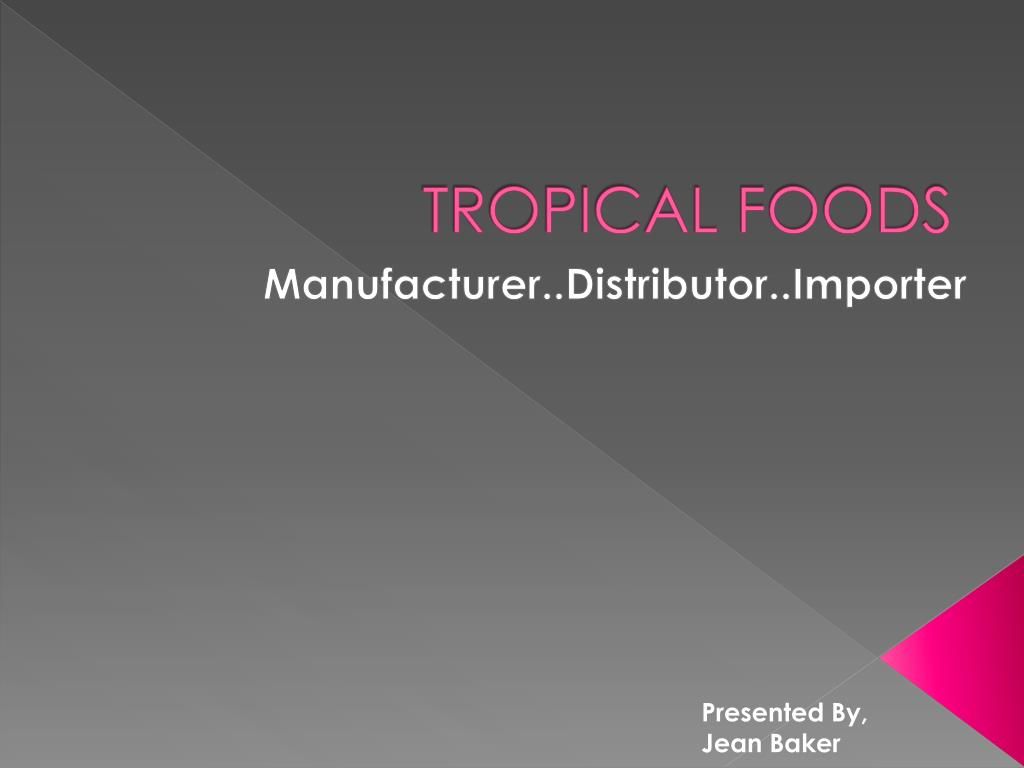 tropical foods l.