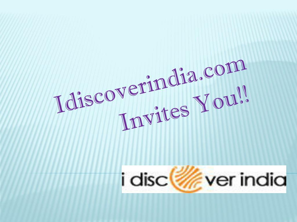 idiscoverindia com invites you l.