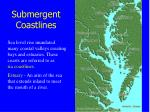 submergent coastlines