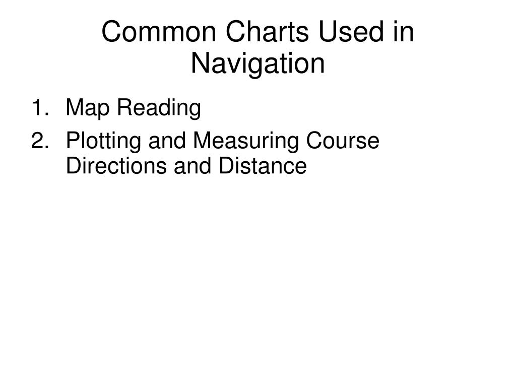 Common Charts Used in Navigation