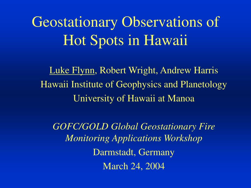 geostationary observations of hot spots in hawaii l.