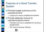 features of a good transfer system
