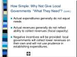 how simple why not give local governments what they need cont